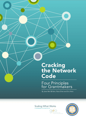 Cracking the Network Code: Four Principles for Grantmakers