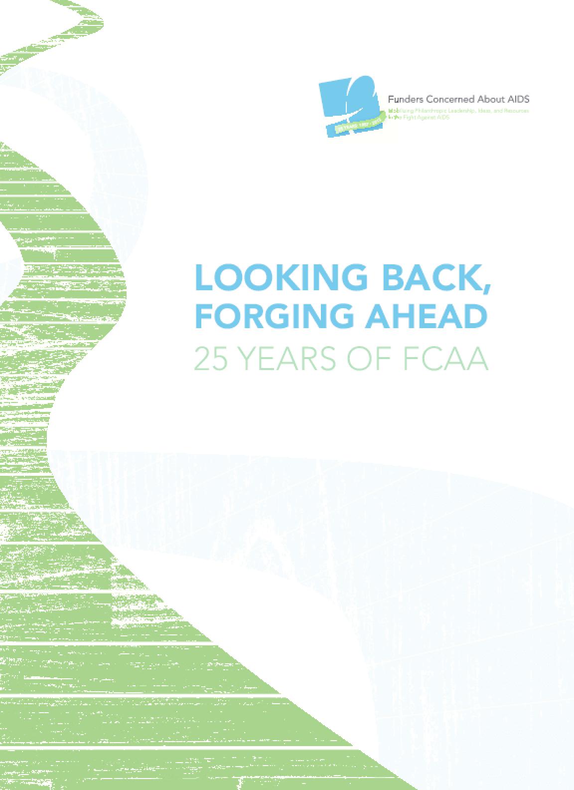 Looking Back, Forging Ahead: 25 Years of FCAA