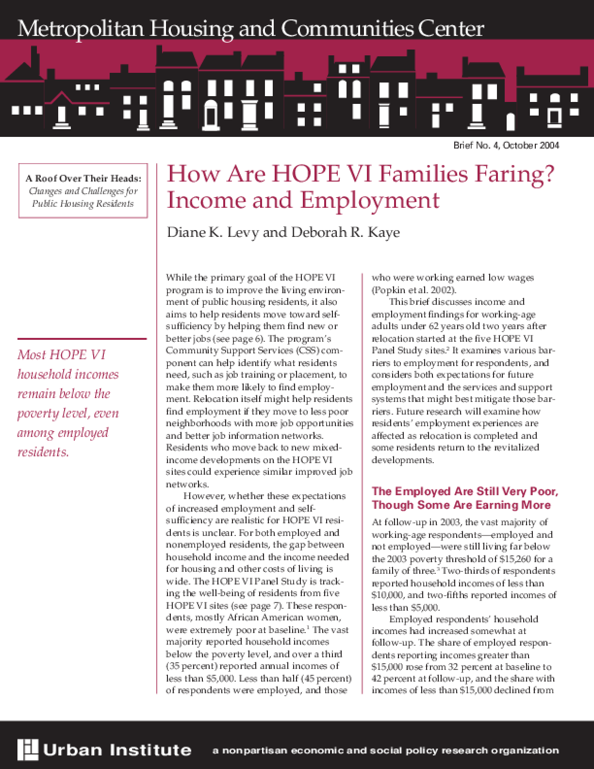 How Are HOPE VI Families Faring? Income and Employment