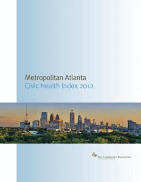Metropolitan Atlanta: Civic Health Index 2012