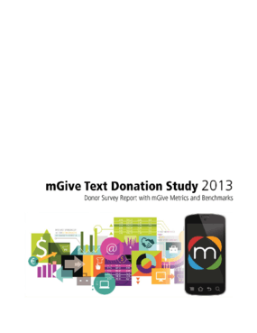 mGive Text Donation Study 2013: Donor Survey Report with mGive metrics and Benchmarks