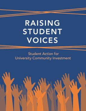 Raising Student Voices: Student Action for University Community Investment