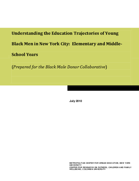 Understanding the Education Trajectories of Young Black Men in New York City: Elementary and Middle-School Years
