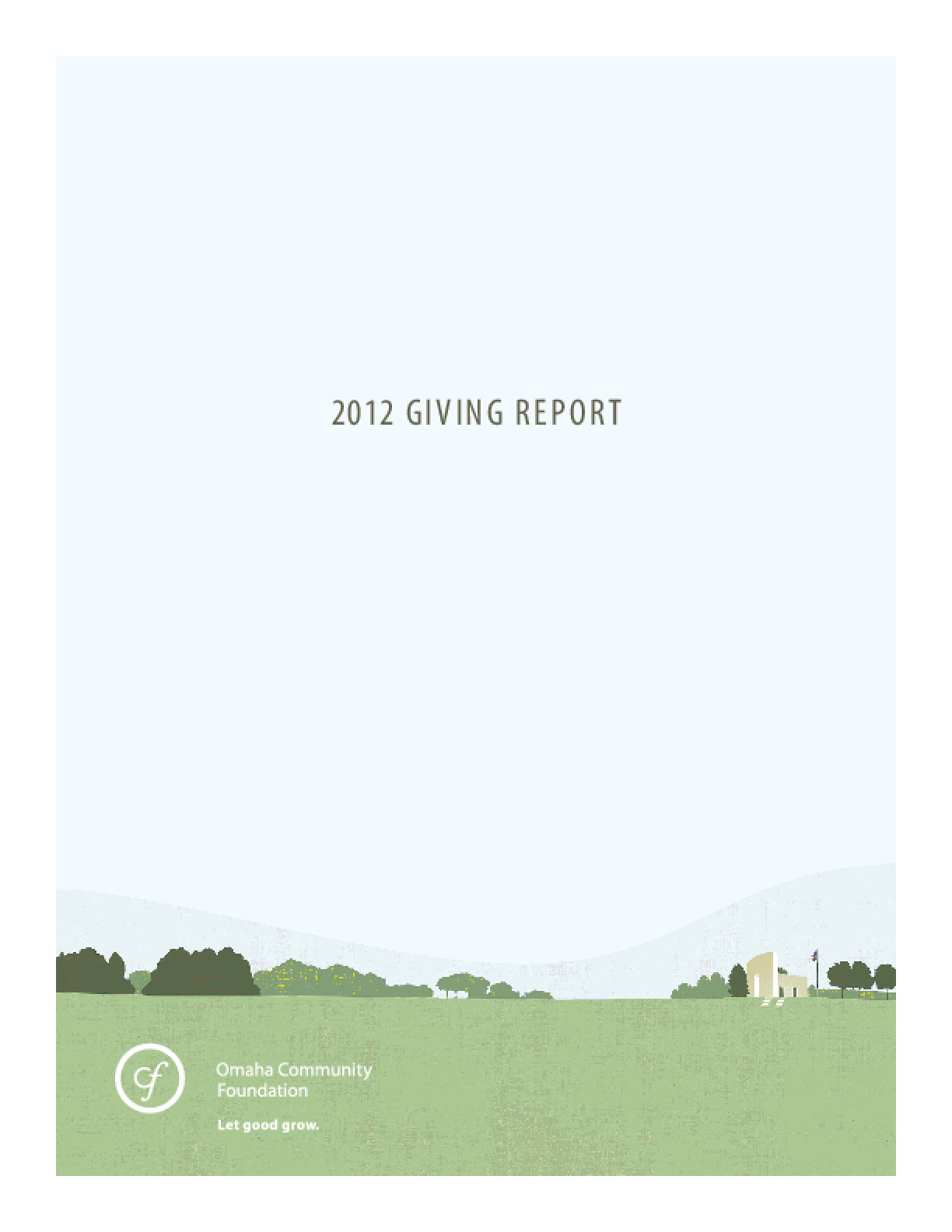 Omaha Community Foundation 2012 Giving Report