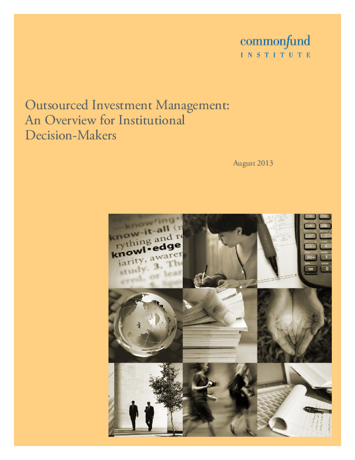 Outsourced Investment Management: An Overview for Institutional Decision-Makers