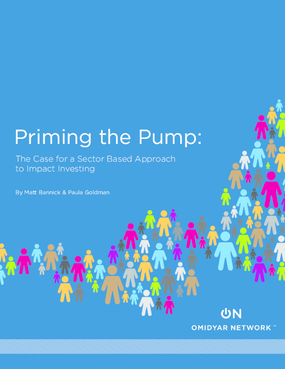 Priming the Pump: The Case for a Sector Based Approach to Impact Investing