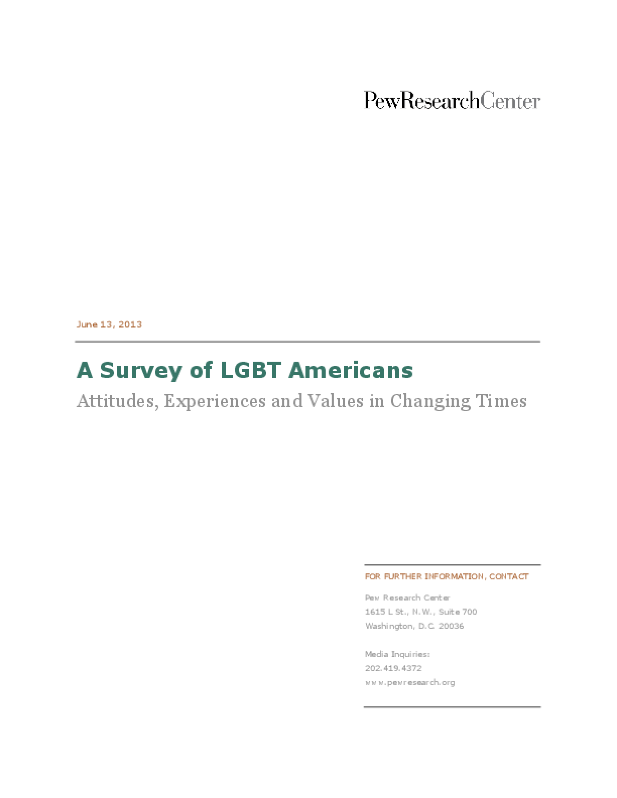 A Survey of LGBT Americans: Attitudes, Experiences and Values in Changing Times