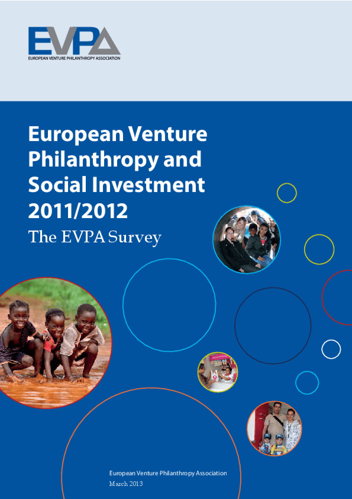 European Venture Philanthropy and Social Investment 2011/2012: The EVPA Survey
