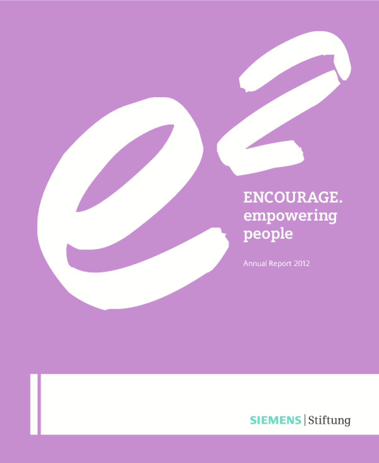 Encourage. Empowering People. Annual Report 2012