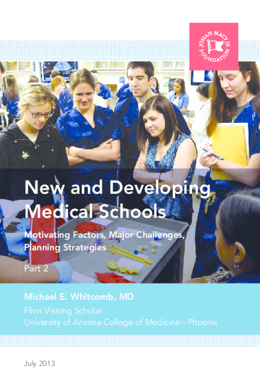 New and Developing Medical Schools: Motivating Factors, Major Challenges, Planning Strategies