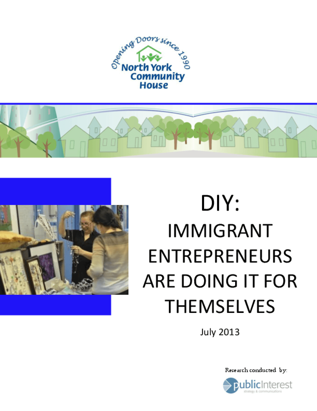 DIY: Immigrant Entrepreneurs are Doing It for Themselves