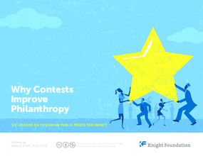 Why Contests Improve Philanthropy: Six Lessons on Designing Public Prizes for Impact