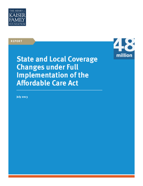 State and Local Coverage Changes under Full Implementation of the Affordable Care Act
