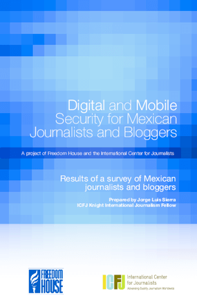 Digital and Mobile Security for Mexican Journalists and Bloggers