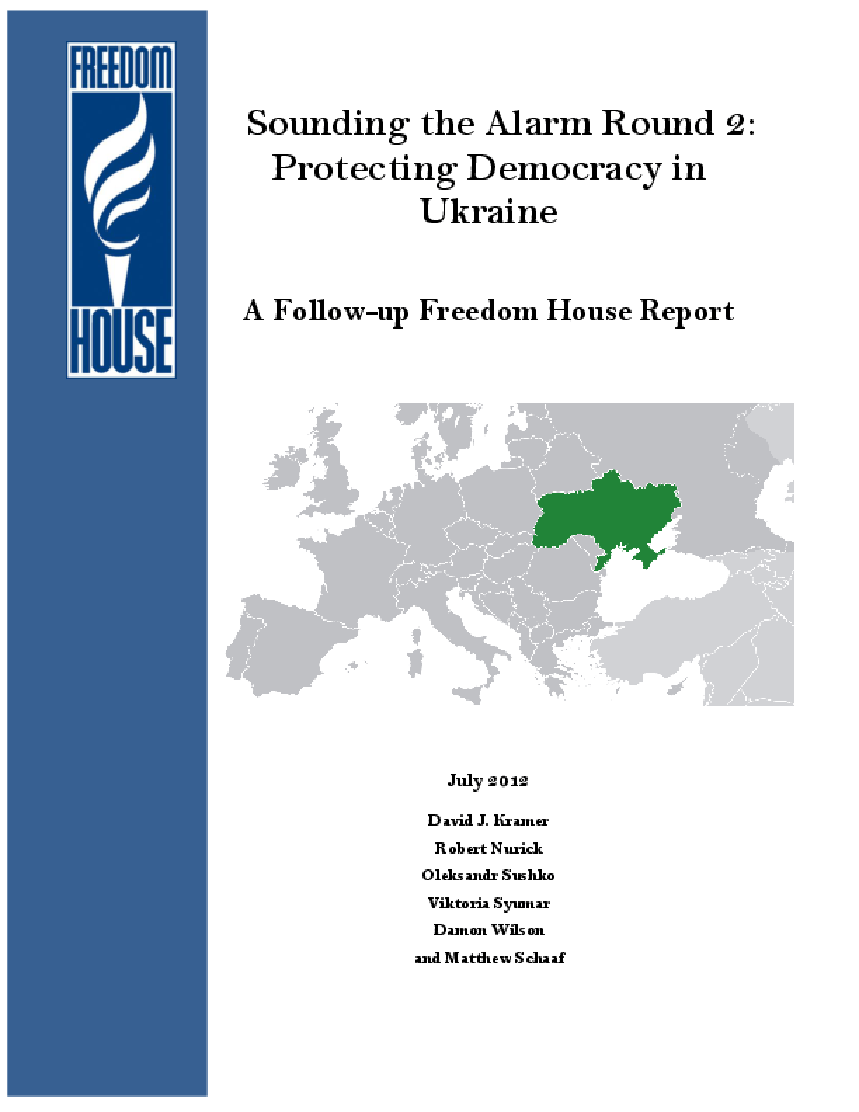Sounding the Alarm Round 2: Protecting Democracy in Ukraine