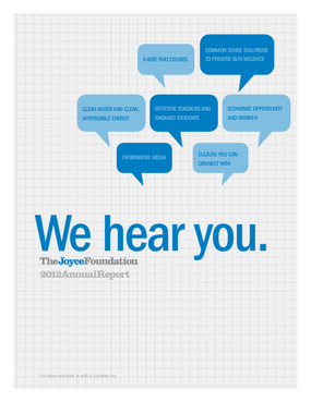 We Hear You: Joyce Foundation 2012 Annual Report