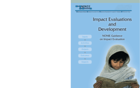 Impact Evaluations and Development: Nonie Guidance on Impact Evaluation