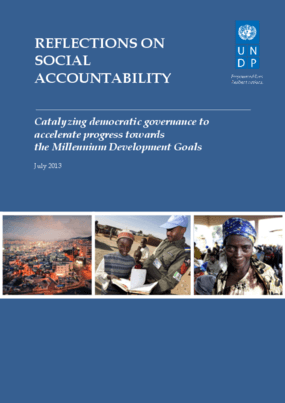 Reflections on Social Accountability: Catalyzing Democratic Governance to Accelerate Progress Towards the Millennium Development Goals