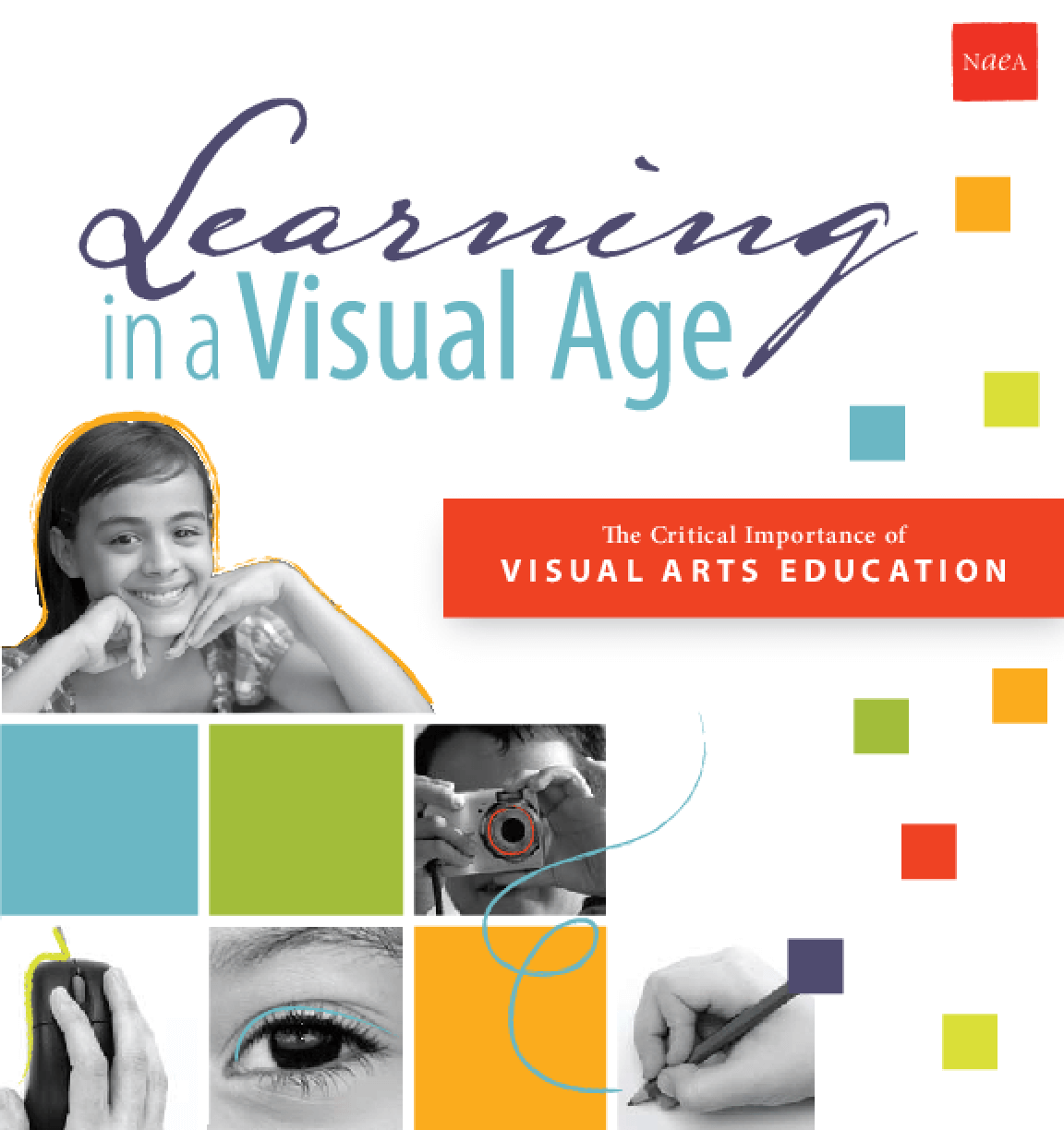 Learning in a Visual Age: The Critical Importance of Arts Education