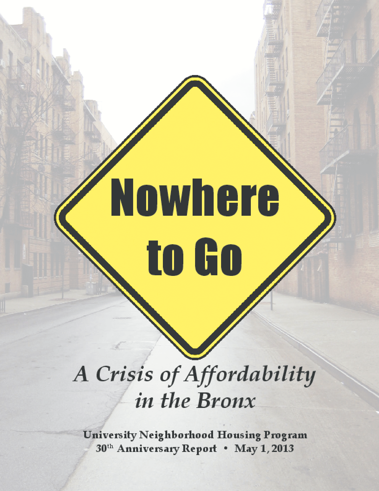 Nowhere to Go: A Crisis of Affordability in the Bronx