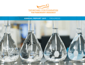 The Michael J. Fox Foundation 2011 Annual Report