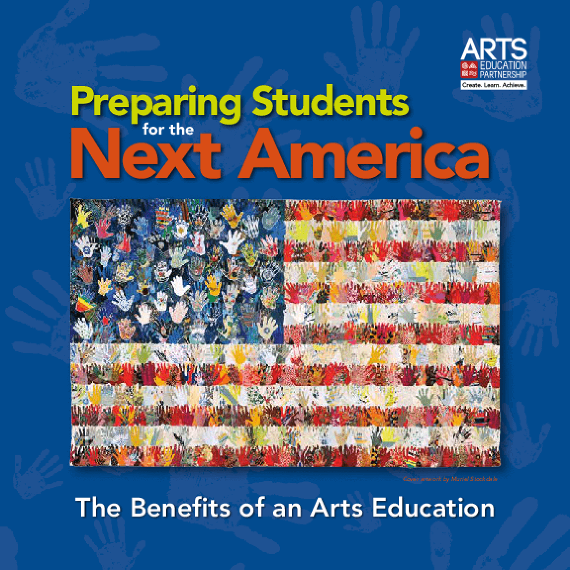 Preparing Students for the Next America: The Benefits of an Arts Education