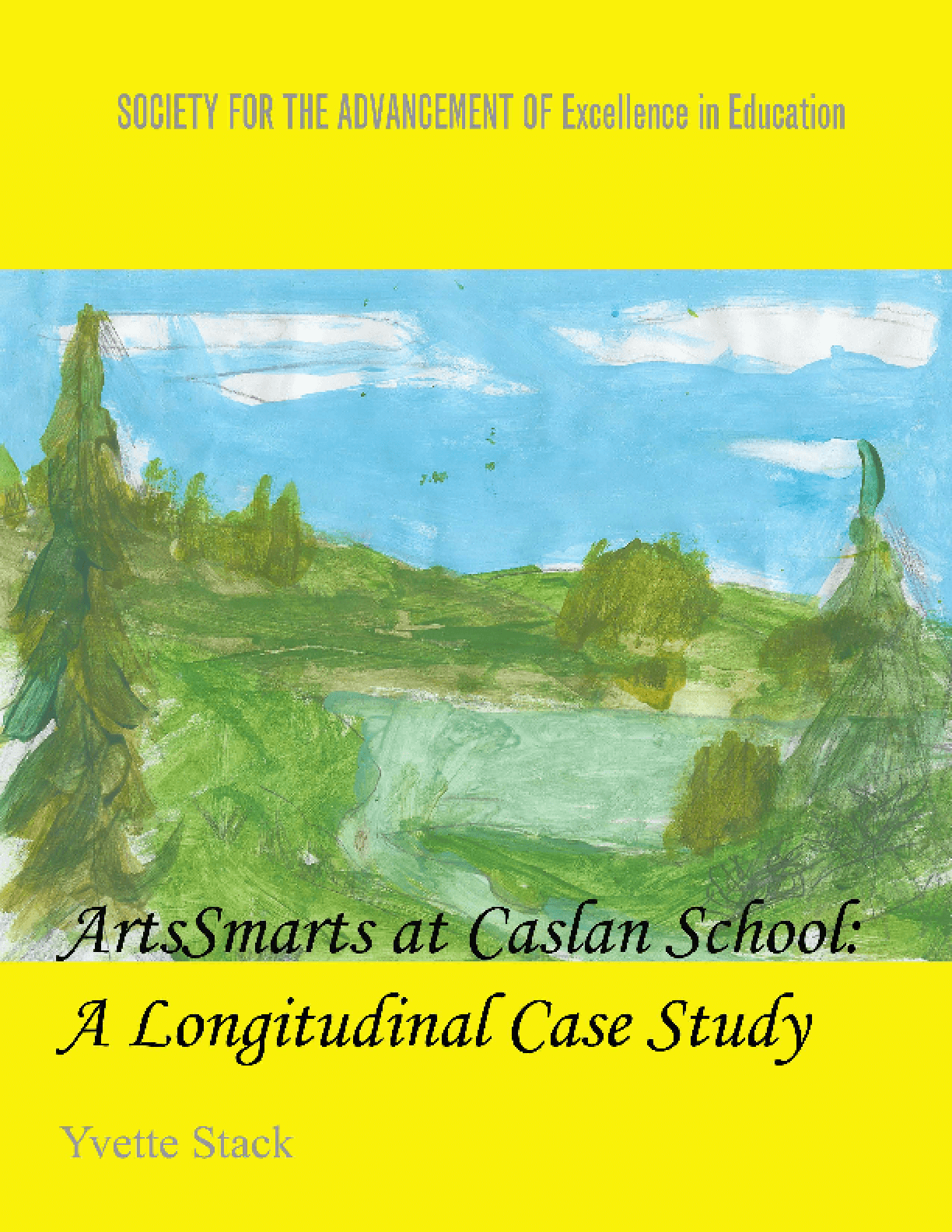 Arts Smarts at Caslan School: A Longitudinal Case Study