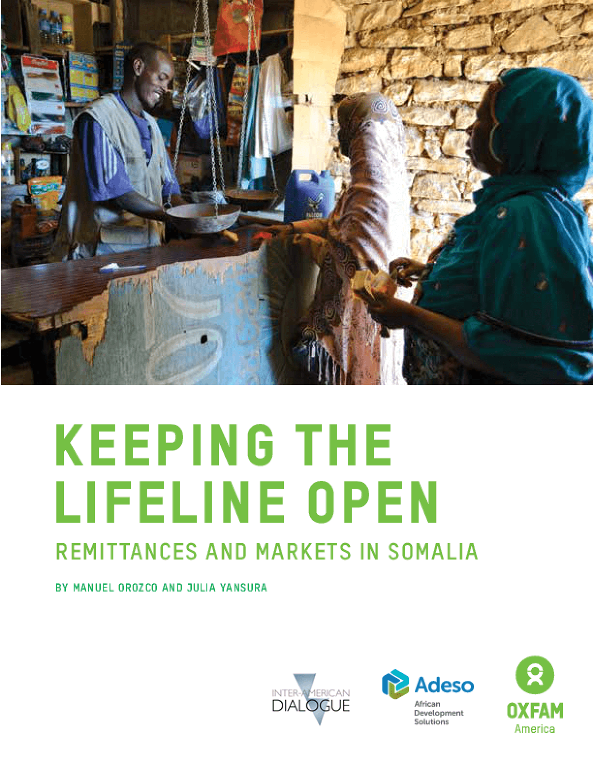 Keeping the Lifeline Open: Remittances and Markets in Somalia