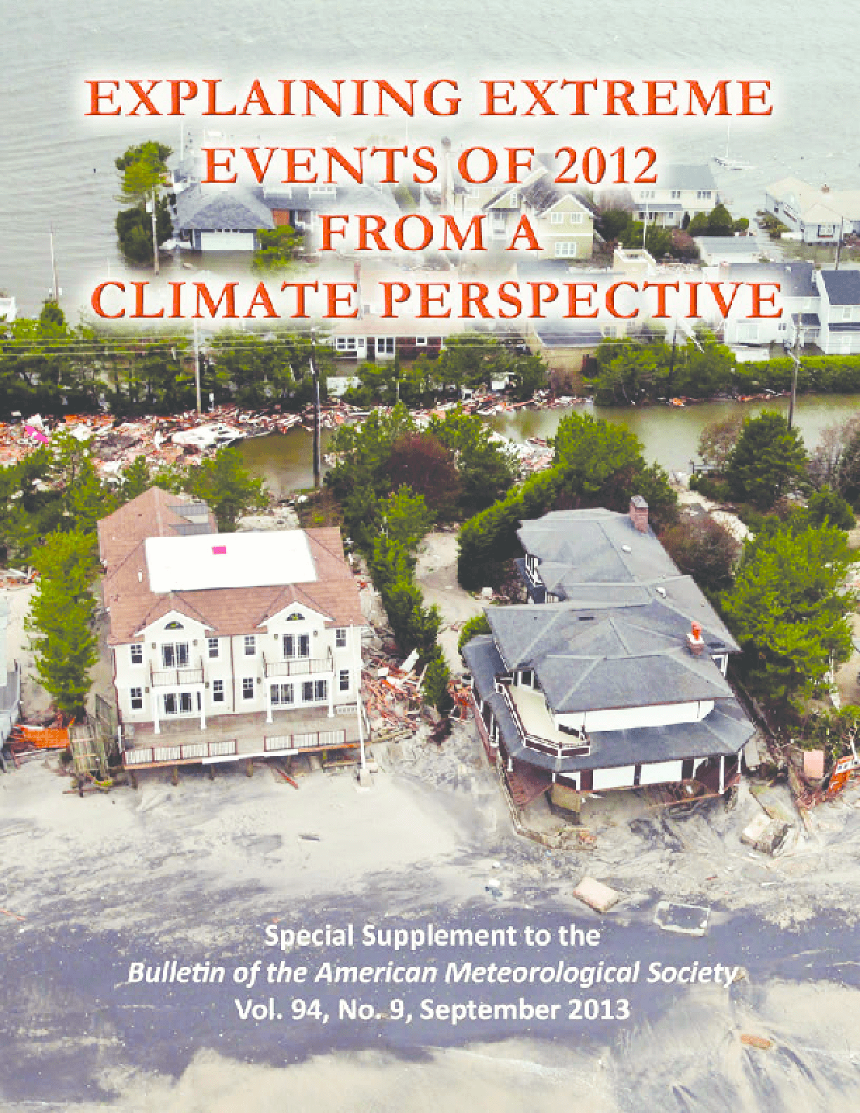 Explaining Extreme Events of 2012 From a Climate Perspective