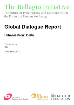 Global Dialogue Report - Urbanisation: Delhi