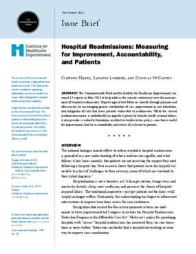 Hospital Readmissions: Measuring for Improvement, Accountability, and Patients