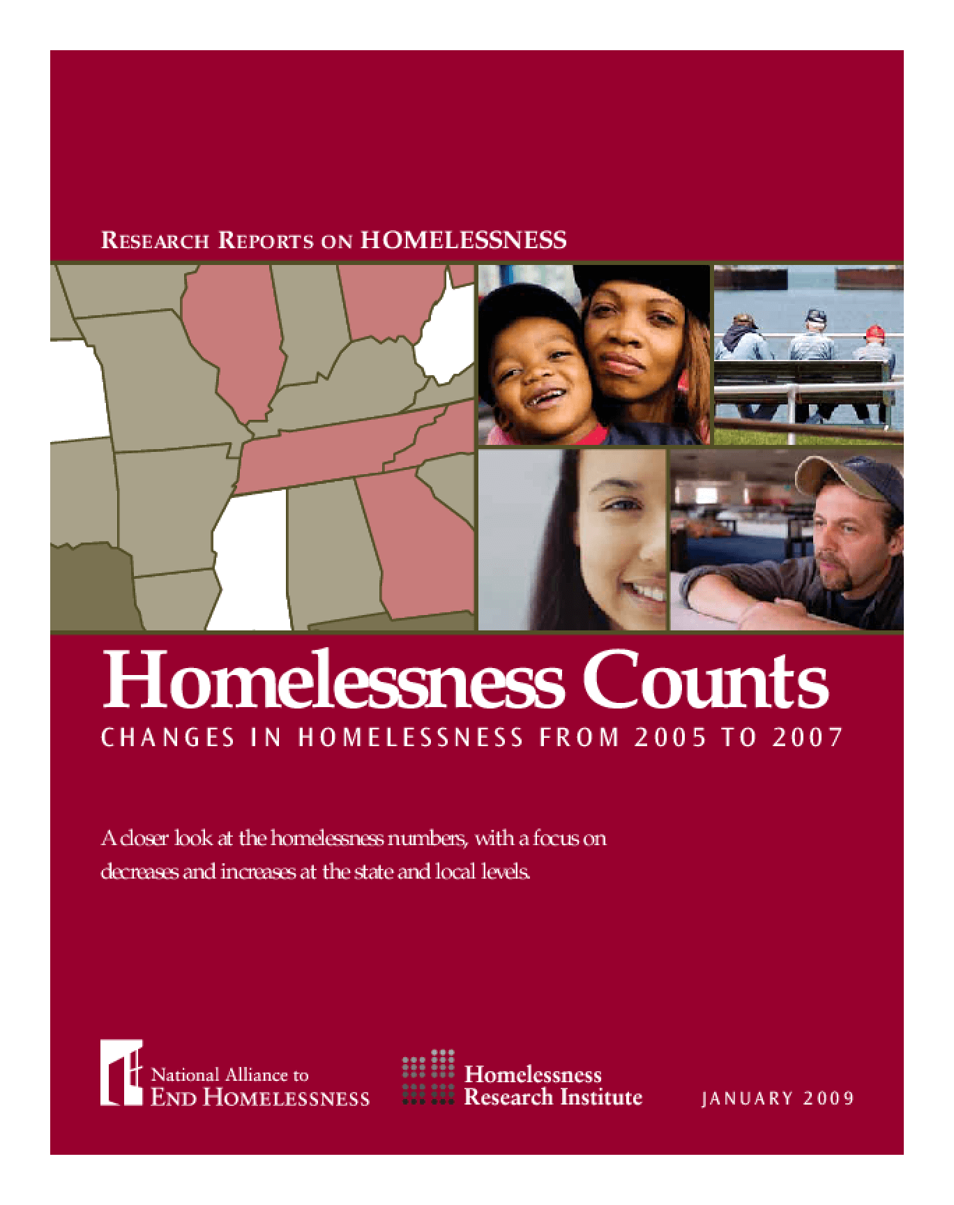 Homelessness Counts: Changes in Homelessness from 2005 to 2007