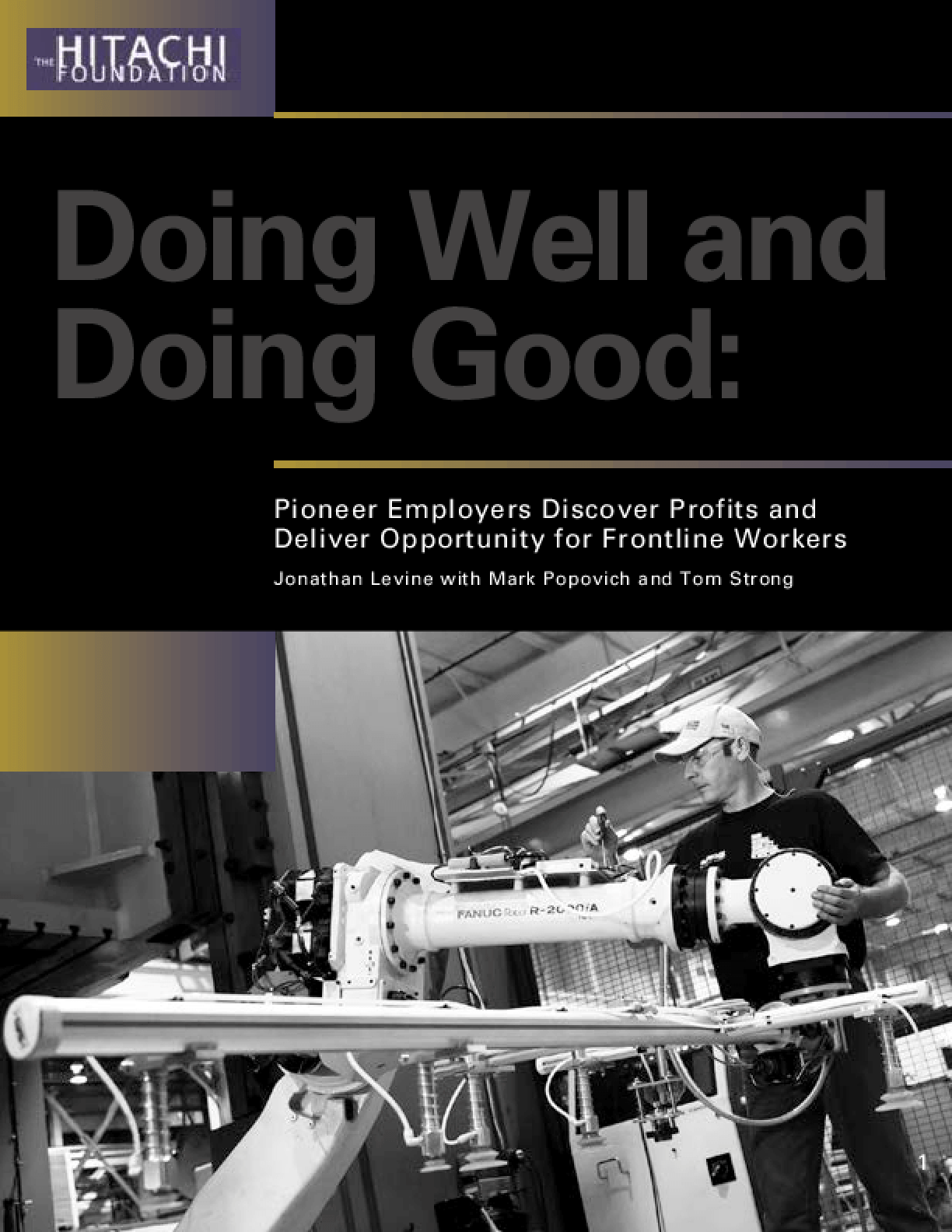 Doing Well and Doing Good: Pioneer Employers Discover Profits and Deliver Opportunity for Frontline Workers