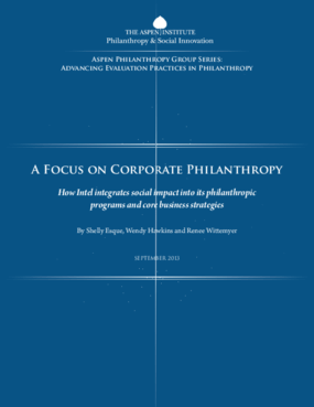 A Focus on Corporate Philanthropy: How Intel Integrates Social Impact Into its Philanthropic Programs and Core Business Strategies