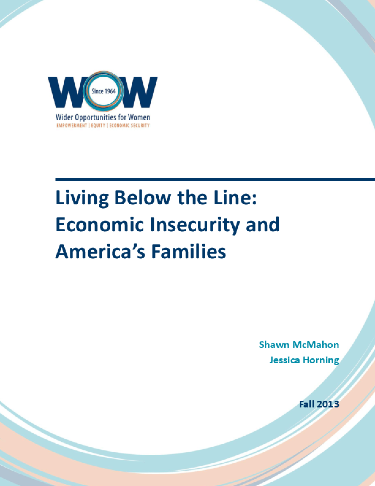 Living Below the Line: Economic Insecurity and America's Families