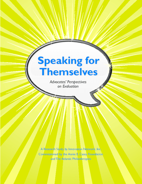 Speaking for Themselves: Advocates' Perspectives on Evaluation
