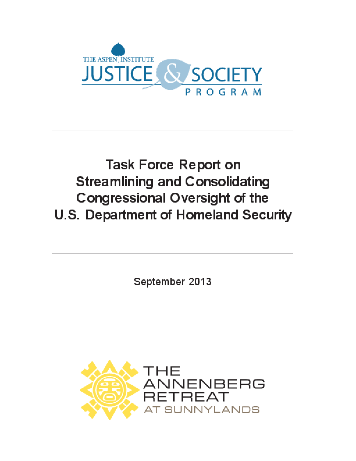 Task Force Report on Streamlining and Consolidating Congressional Oversight of the U.S. Department of Homeland Security