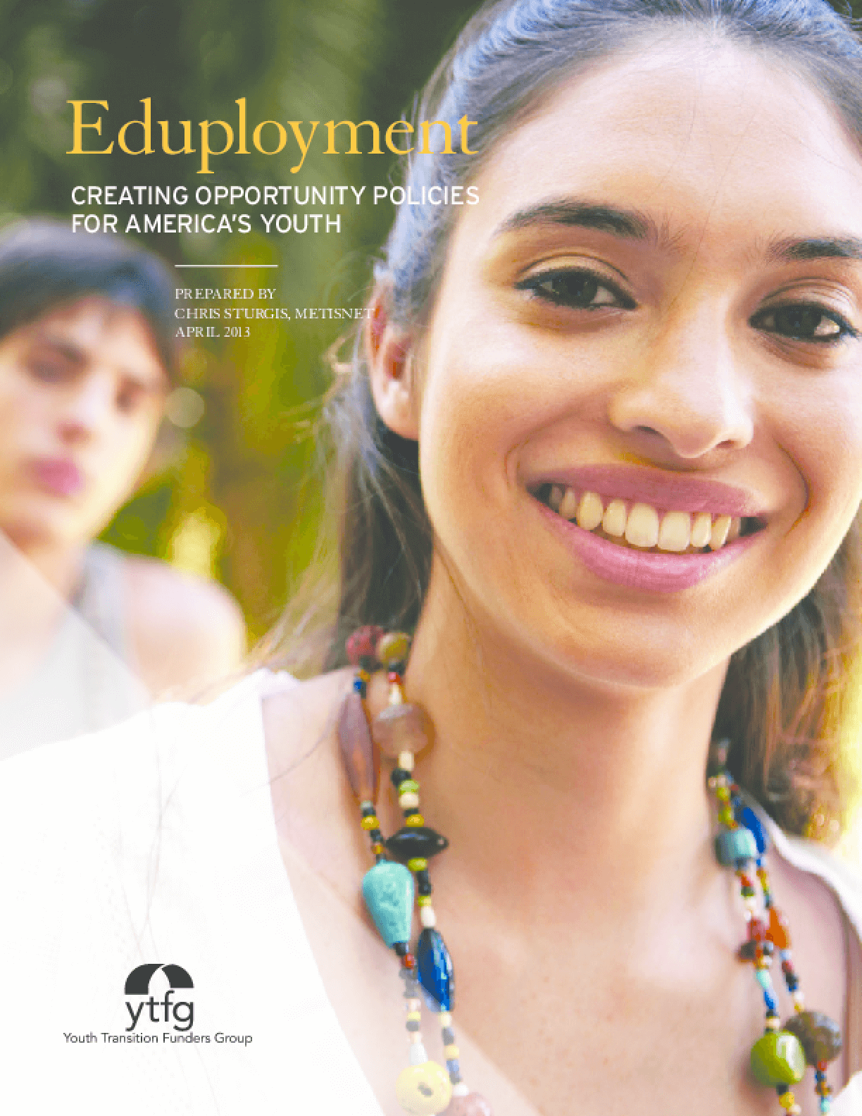 Eduployment: Creating Opportunity Policies for America's Youth