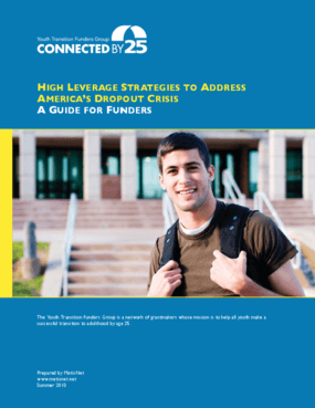 High Leverage Strategies to Address America's Dropout Crisis: A Guide for Funders