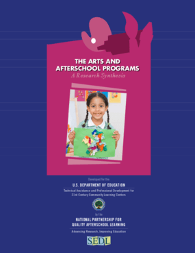 The Arts and Afterschool Programs: A Research Synthesis