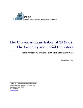The Chavez Administration at 10 Years: The Economy and Social Indicators
