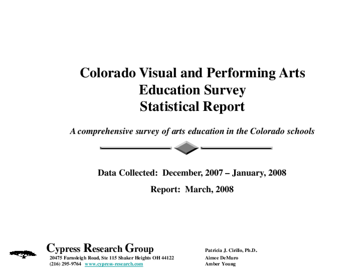 Colorado Visual and Performing Arts Education Survey Statistical Report: A Comprehensive Survey of Arts Education in the Colorado Schools