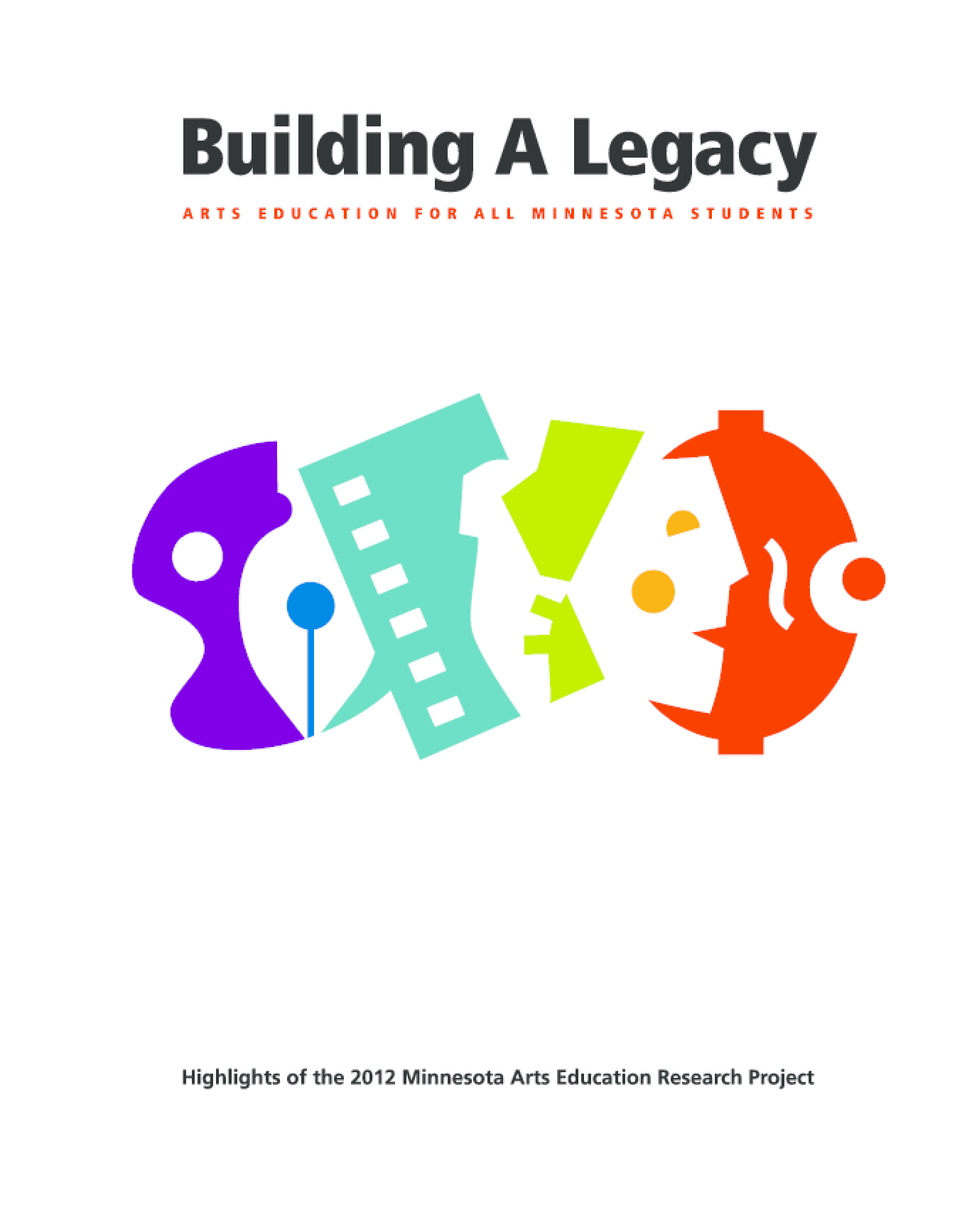 Building a Legacy: Arts Education for All Minnesota Students