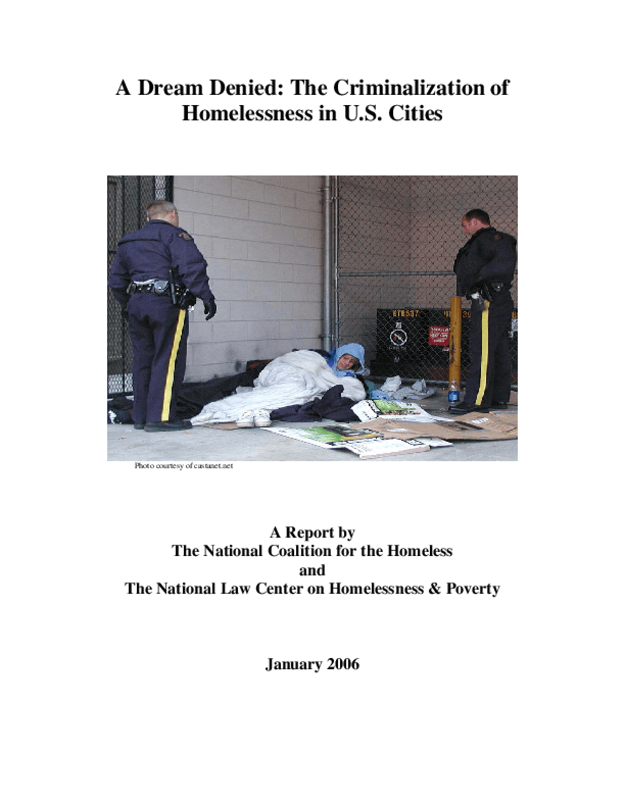 A Dream Denied: The Criminalization of Homelessness in U.S. Cities 2005