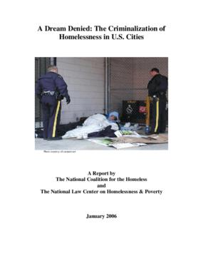 A Dream Denied: The Criminalization of Homelessness in U.S. Cities 2005