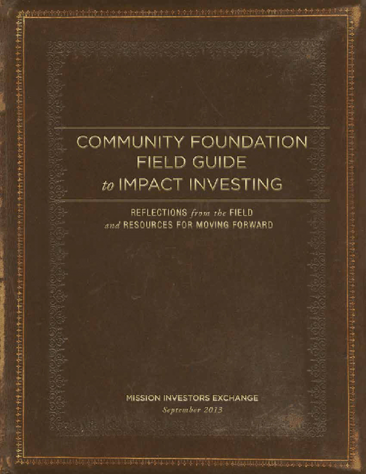 Community Foundation Field Guide to Impact Investing