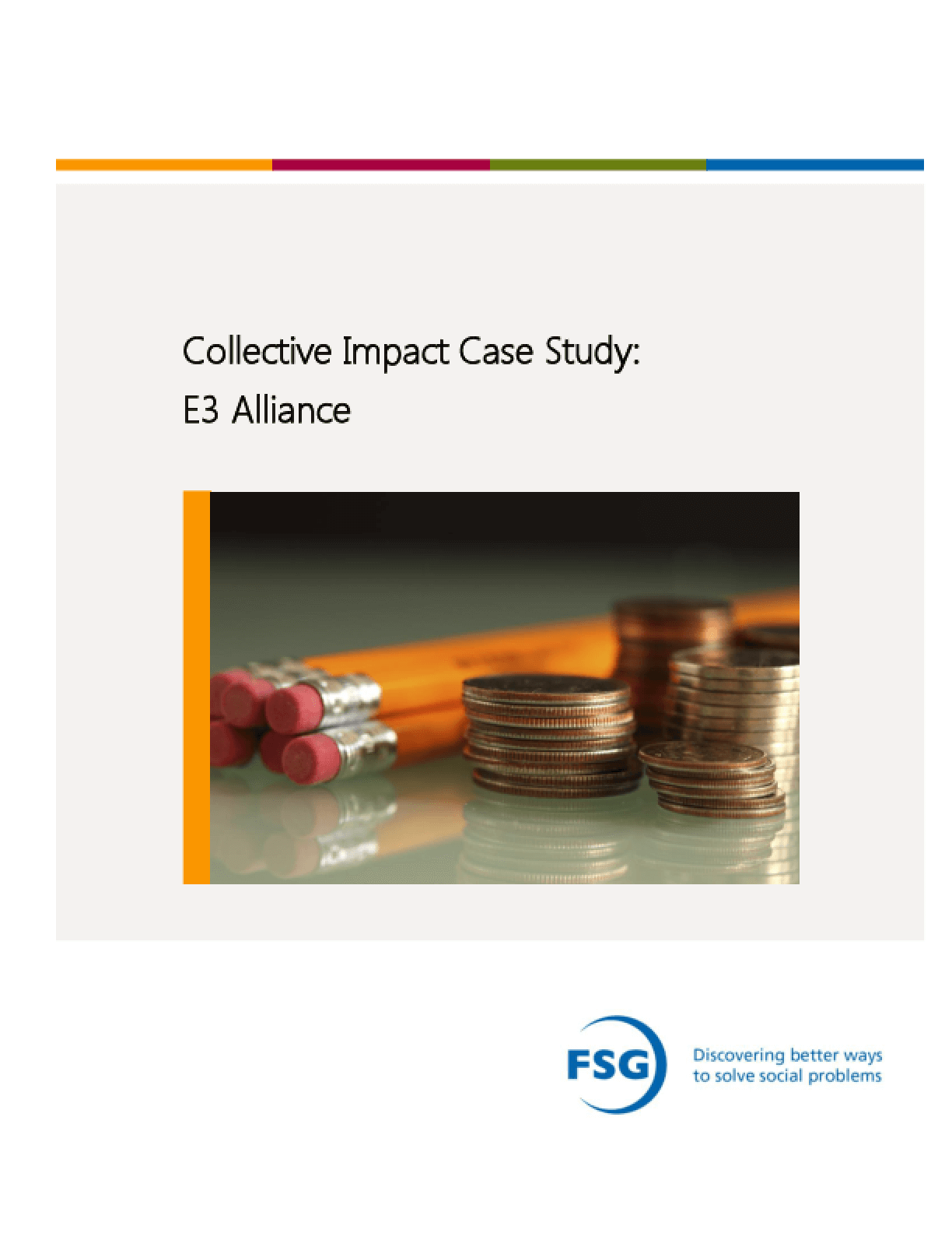 Collective Impact Case Study: E3 Alliance