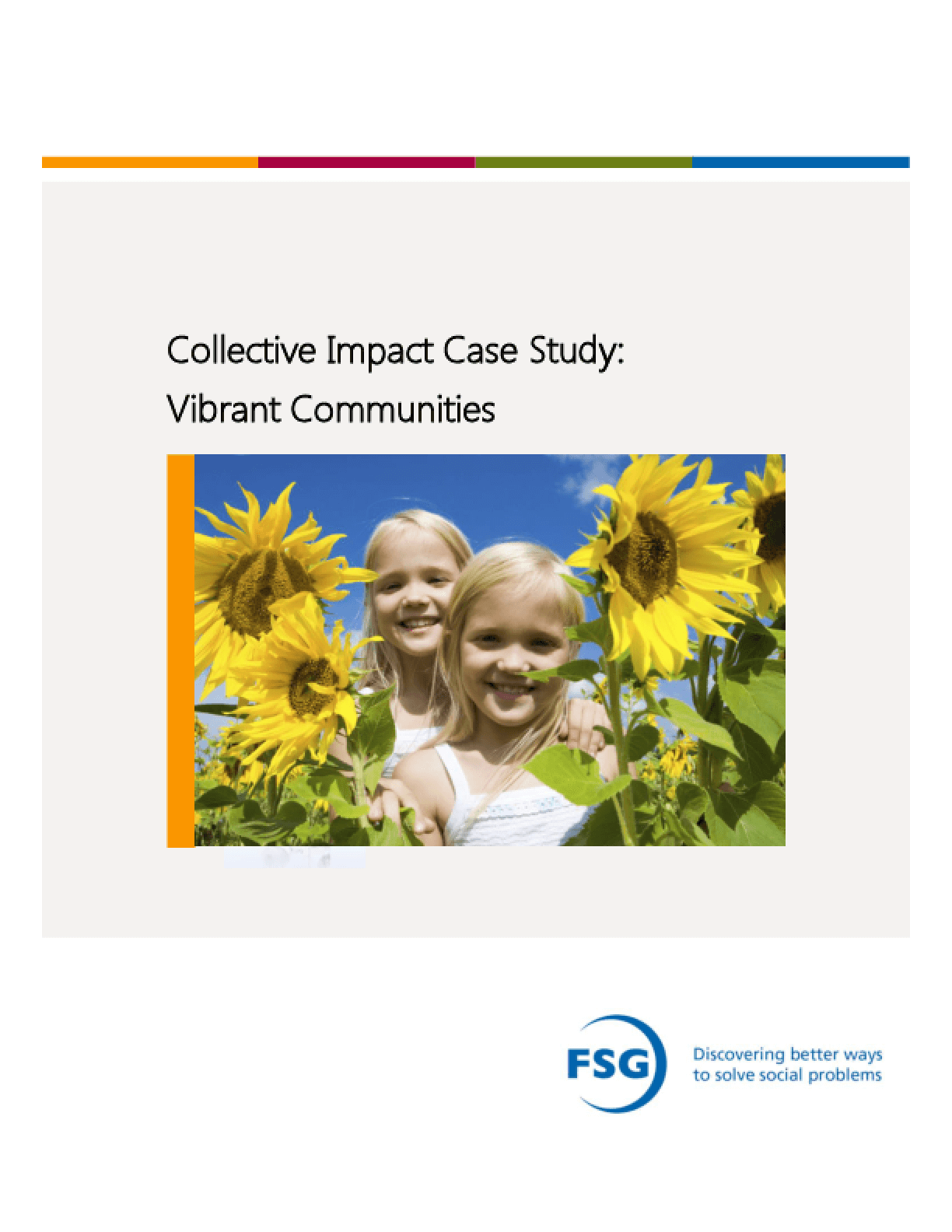 Collective Impact Case Study: Vibrant Communities