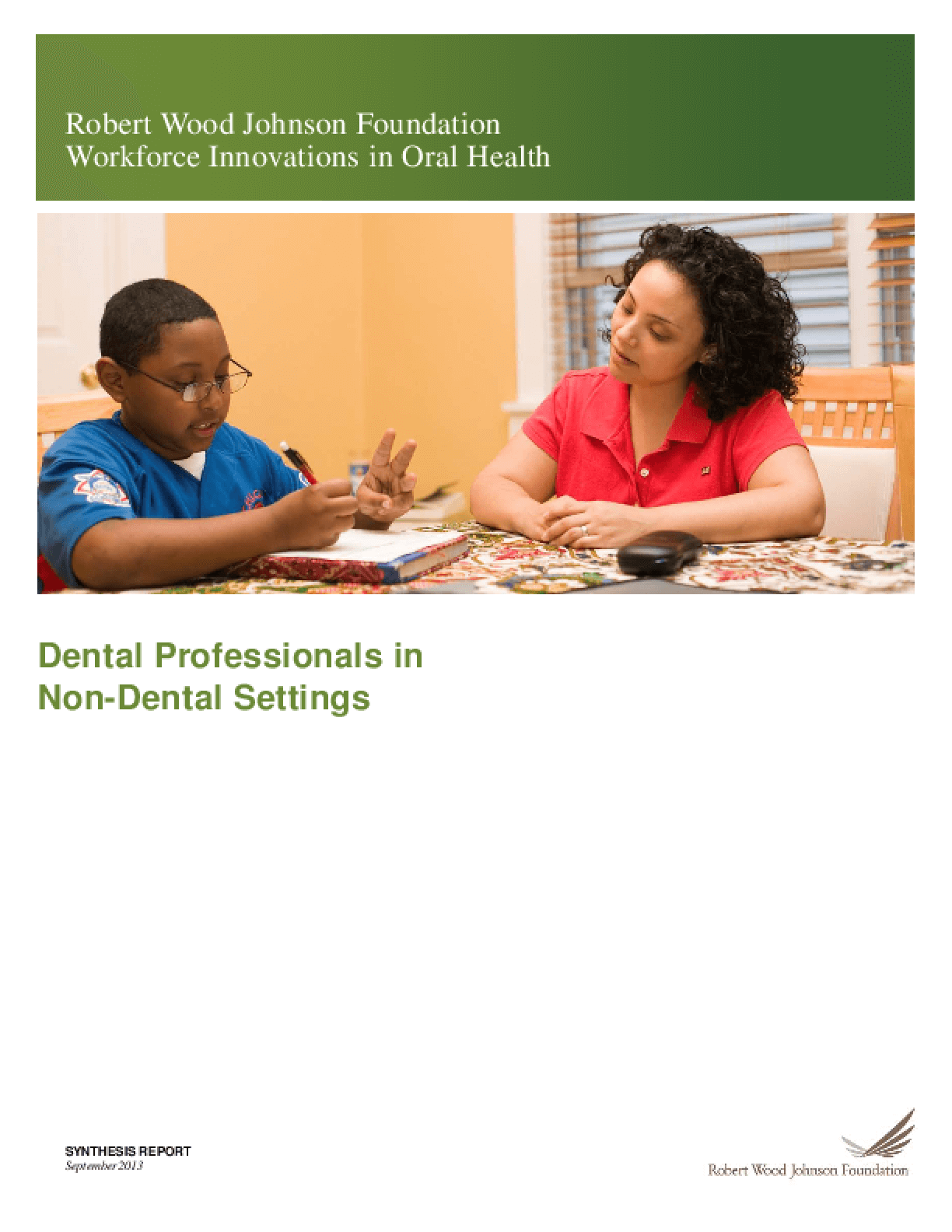 Dental Professionals in Non-Dental Settings