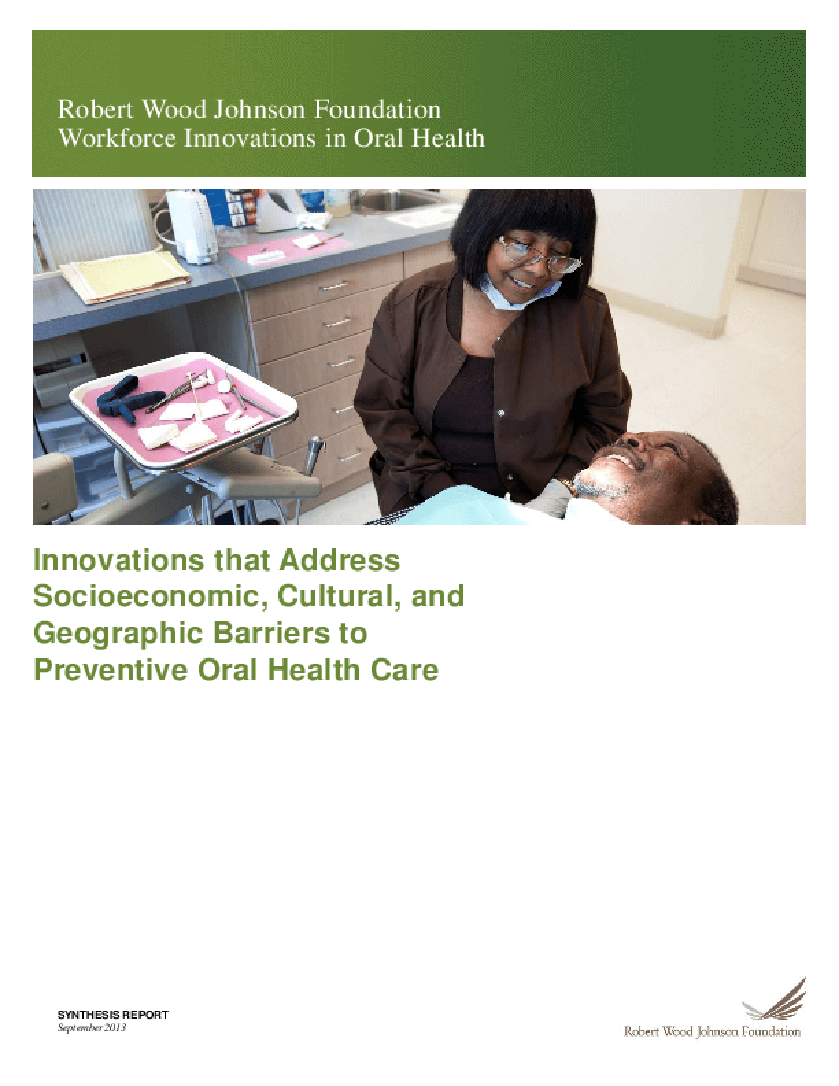 Innovations that Address Socioeconomic, Cultural, and Geographic Barriers to Preventive Oral Health Care